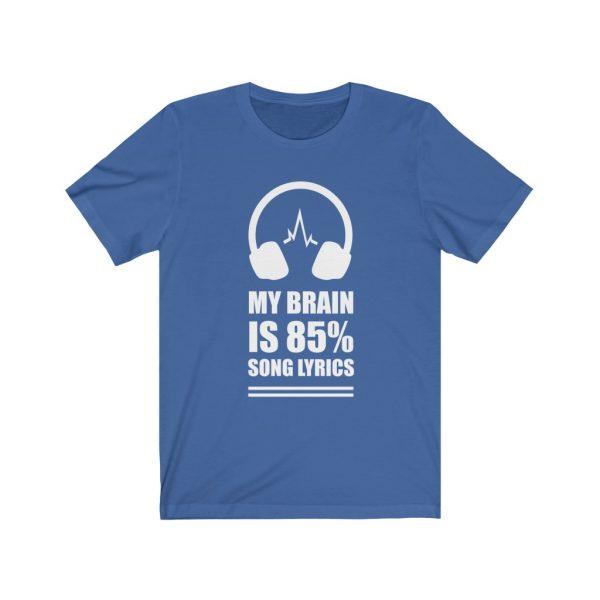 My Brain is 85% Song Lyrics - Short Sleeve Tee | 18518 2