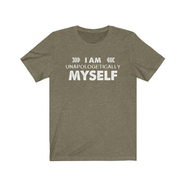I am unapologetically myself | T-shirt | 39562 4