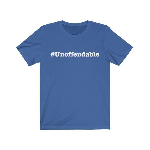 Unoffendable | #Unoffendable| Unisex Jersey Short Sleeve Tee | 18518 1