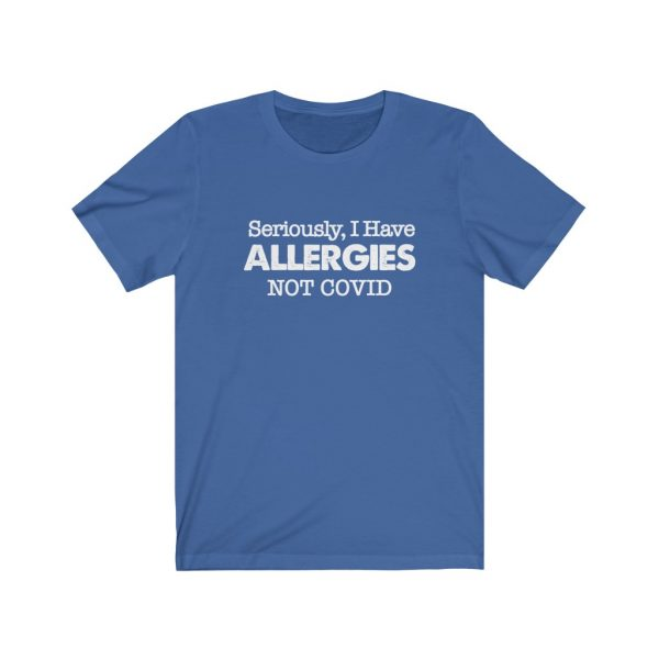 Seriously, I have Allergies Not COVID | 18516 1