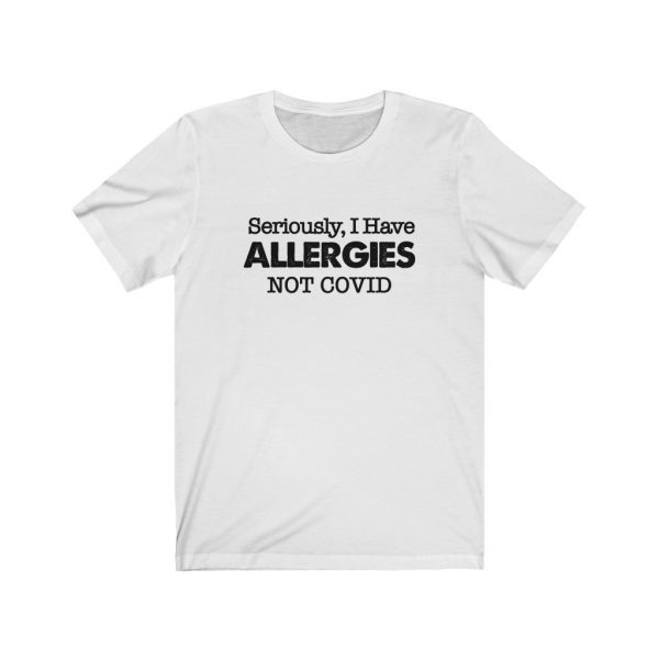 Seriously, I have Allergies Not COVID | 18540 1