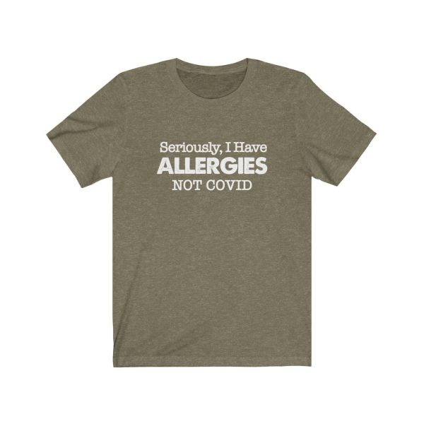 Seriously, I have Allergies Not COVID | 39556