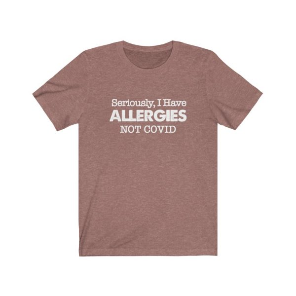 Seriously, I have Allergies Not COVID | 61822 1