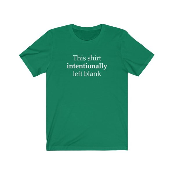 This shirt intentionally left blank   18342
