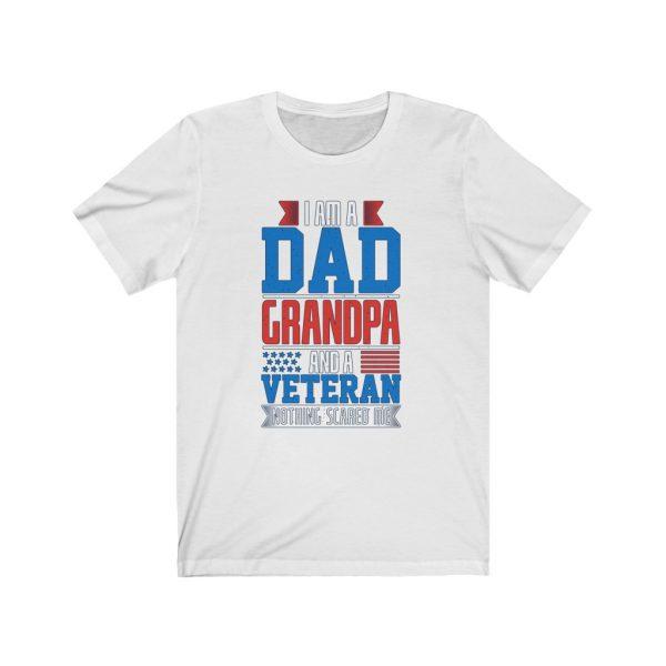Dad Grandpa Veteran - Nothing Scared Me | 18542 1