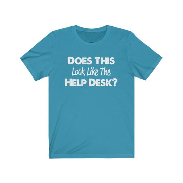 Help Desk   Does This Look Like The Help Desk   18054