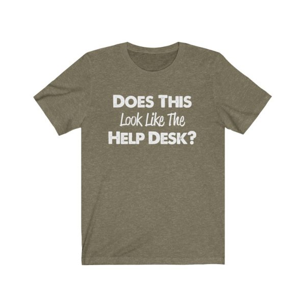 Help Desk   Does This Look Like The Help Desk   39562