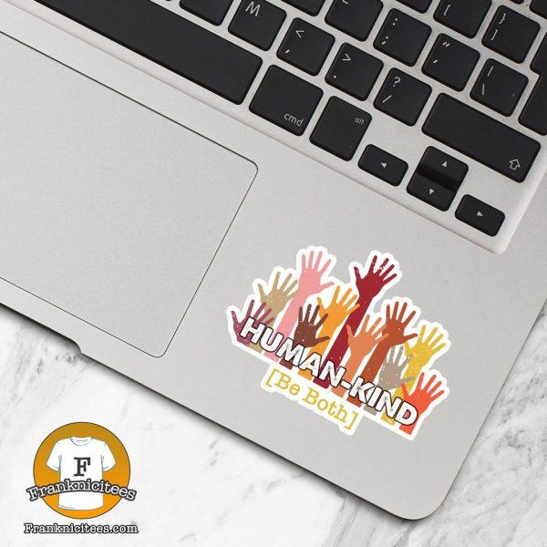 Human Kind Sticker on a Laptop